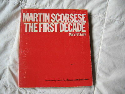 Martin Scorsese The First Decade by Mary Pat Kelly Redgrave Pub First Ed 1980