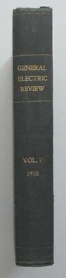 General Electric Review Volume XIII 1910, Antique Book