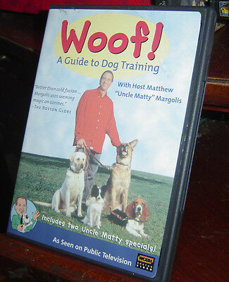 """WOOF! A Guide to Dog Training DVD Matthew """"Uncle Matty"""" Margolis PBS WGBH 2 Hrs+"""