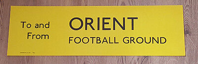 London Transport Routemaster Slipboard Poster - TO & FROM ORIENT FOOTBALL GROUND