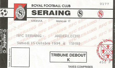 Ticket - Seraing - Anderlecht 15 octobre 1994