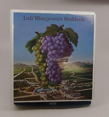 Lodi Winegrower's Workbook Lodi-Woodbridge Winegrape Commission 1st Ed Fine