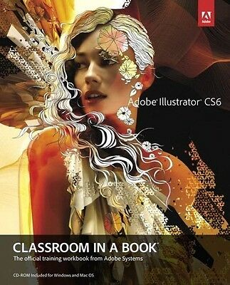 Adobe Illustrator CS6 Classroom in a Book Adobe Creative Team