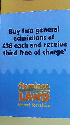 Flamingo land 3 for 2 voucher vaild  to 29th october 2017