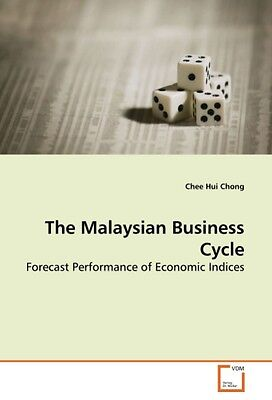 The Malaysian Business Cycle - Chee Hui Chong -  9783639095463