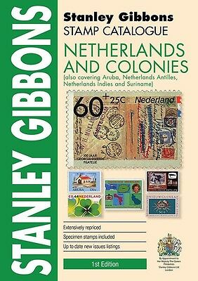 STANLEY GIBBONS - STAMP CATALOGUE - NETHERLANDS & COLONIES - 1st EDITION  2017
