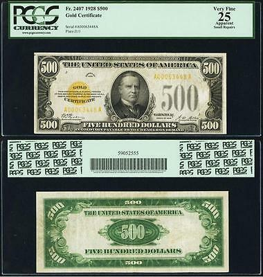 $500 1928=GOLD CERTIFICATE=Fr. 2407=TROPHY NOTE=BRIGHT GOLD OVERPRINT=PCGS VF 25