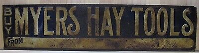 Antique Buy MYERS HAY TOOLS Embossed Tin Advertising Sign Feed Seed Farm Equip