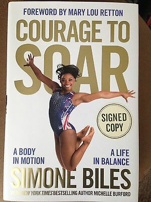 Simone Biles Autographed Courage to Soar HC Book 2016 First Edition