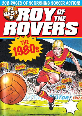 Very Good 1845769481 Paperback The Best of Roy of the Rovers: The 1980s David Sq