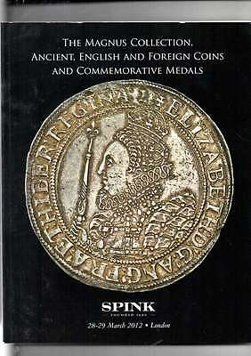 Spink Auction Catalogue Magnus Collection Ancient English & Foreign Coins Etc