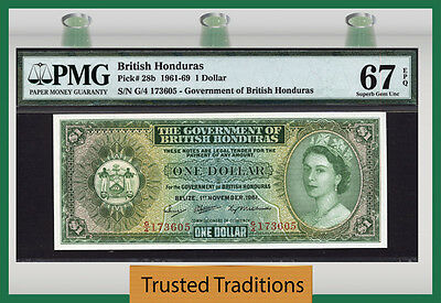 TT PK 28b 1961-69 BRITISH HONDURAS 1 DOLLAR PMG 67 EPQ SUPERB GEM ONLY 3 FINER