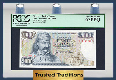 "TT PK 203a 1984 GREECE 5000 DRACHMAES ""T. KOLOKOTRONIS"" PCGS 67 PPQ TOP POP!"