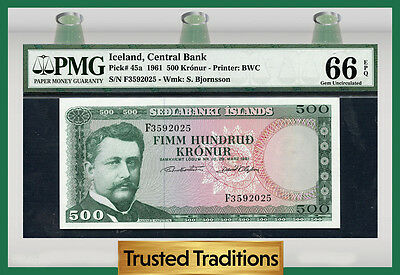 TT PK 45a 1961 ICELAND 500 KRONUR CENTRAL BANK PMG 66 EPQ POP ONE FINEST KNOWN!