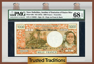 TT PK 20b 1975 NEW HEBRIDES 1,000 FRANCS PMG 68 EPQ FINEST KNOWN POP ONE