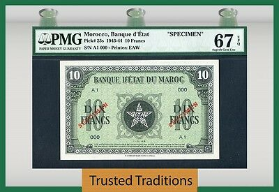"TT PK 25s 1943-44 MOROCCO 10 FRANCS ""SPECIMEN"" PMG 67 EPQ TOP POP FINEST KNOWN!"