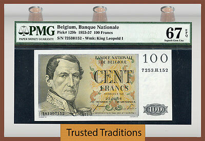 TT PK 129b 1953-57 BELGIUM 100 FRANCS PMG 67 EPQ SUPERB POP ONE FINEST KNOWN!