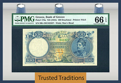 TT PK 170a 1944 GREECE 100 DRACHMAI PMG 66 EPQ GEM POP THREE NONE FINER KNOWN!