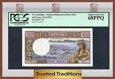 TT PK 18c ND 1975 NEW HEBRIDES 100 FRANCS PCGS 68 PPQ SUPERB GEM NEW POP TWO
