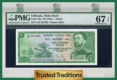 "TT PK 18a 1961 ETHIOPIA 1 DOLLAR ""HAILE SELASSIE"" PMG 67 EPQ POP TWO NONE FINER!"