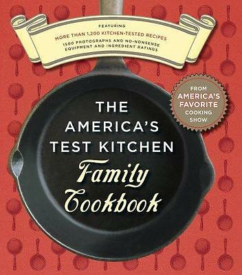 The America's Test Kitchen Family Cookbook by America's Test Kitchen Editors...