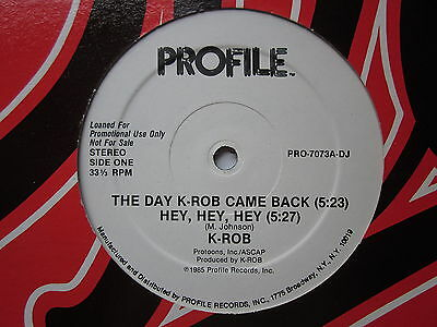 "Electro Old School Hip-Hop 80's 12""-K Rob-The Day K Rob Came Back-US Profiledemo"