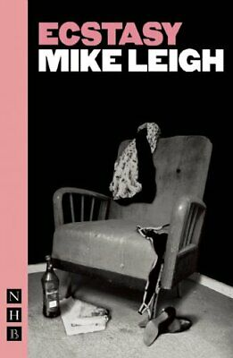 Ecstasy by Mike Leigh Paperback Book The Cheap Fast Free Post