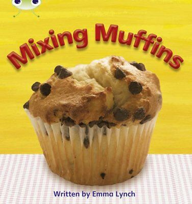 Mixing Muffins: Bug Club Phonics Bug Non-fiction Set... by Lynch, Emma Paperback