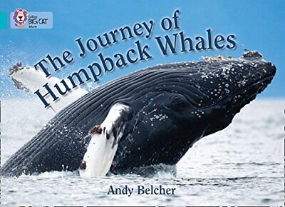 The Journey of Humpback Whales: Band 07/Turquoise (Collins... by Collins Big Cat