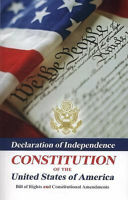 Declaration of Independence, Constitution of the United States of America,...