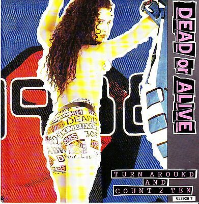 """7"""" DEAD OR ALIVE turn around and count 2 ten MINT COPY pete burns stampa ol."""