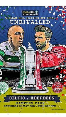 Aberdeen v Celtic + •FREE VIP TICKET• May 27th Scottish Cup Final 2017 Mint New
