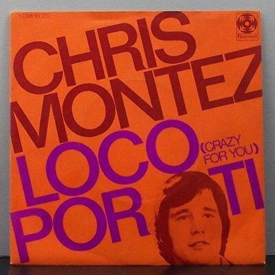 "(o) Chris Montez - Loco Por Ti (7"" Single)"
