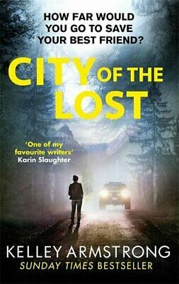 City of the Lost by Armstrong, Kelley Book The Cheap Fast Free Post