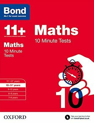 Bond 11+: Maths 10 Minute Tests: 10-11+ years by Bond 11+ Book The Cheap Fast