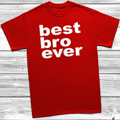 b5508513 Best Bro Ever T Shirt Tee Top Childrens Kids Brother Sibling Brotherly Love