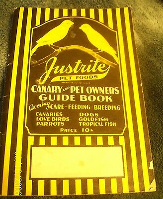 Canary and Pet Owners Guide Book Justrite Pet Foods Booklet 1930 Vtg Advertising