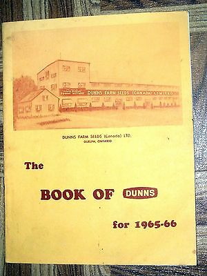 BOOK OF DUNNS 1965 1966 Farm Seeds Forage Mixtures Guelph Ontario Catalog Book