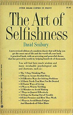 The Art of Selfishness Book The Cheap Fast Free Post