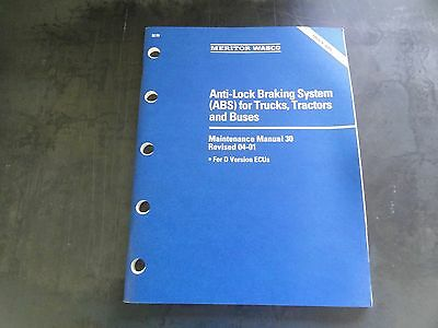 Meritor Wabco Anti-Lock Braking System (ABS) Maintenance Manual  No. 30  04-01