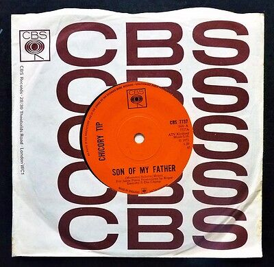 Chicory Tip - Son of My Father -VINYL 7 INCH