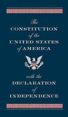 The Constitution of the United States of America with the Declaration of...