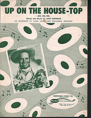 Up On The House-Top 1953 Gene Autry Christmas Sheet Music
