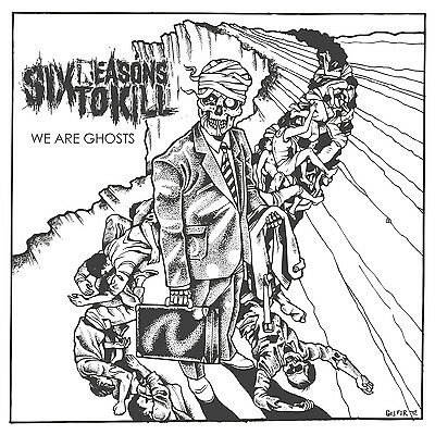 SIX REASONS TO KILL - We Are Ghosts - LP - 300808