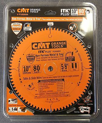 "CMT P10080N 10"" x 80T ITK Plus Non-Ferrous Metal/Composite Decking Saw Blade NEW"
