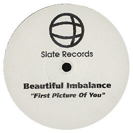 Beautiful Imbalance - First Picture Of You - Slate - 1996 #137372