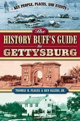 The History Buff's Guide to Gettysburg
