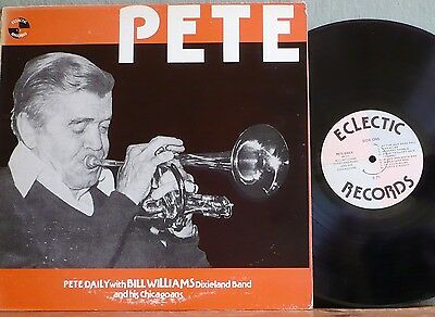 Pete Daily: PETE - Pete Daily with Bill Williams Dixieland Band U.S. pressing LP