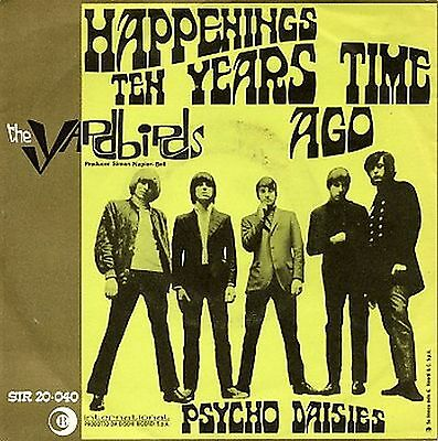 The Yardbirds Happenings Ten Years Time Ago / Psycho Daisies 7″, Single, Mono...