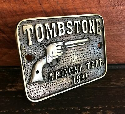 Tombstone Arizona Terr. Solid Brass Plaque With Antique Finish Bar Man Cave Gun